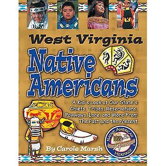West Virginia Indians (Paperback) by Carole Marsh - Gallopade Interna