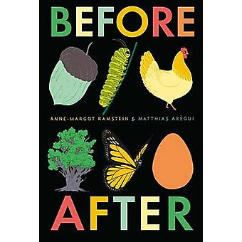 Before After by Anne-Margot Ramstein - Matthias Aregui - 978076367621