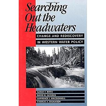 Searching out the Headwaters by Bates - 9781559632188 Book