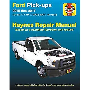 Ford Pick-Ups 2015-2017 by Haynes Publishing - 9781620922811 Book