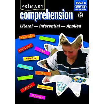 Primary Comprehension - Fiction and Nonfiction Texts - Bk. G - 97818465