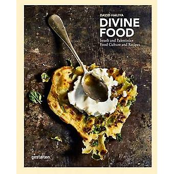 Divine Food - Food Culture and Recipes from Israel and Palestine by Da