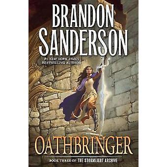 Oathbringer by Brandon Sanderson - 9780765326379 Book