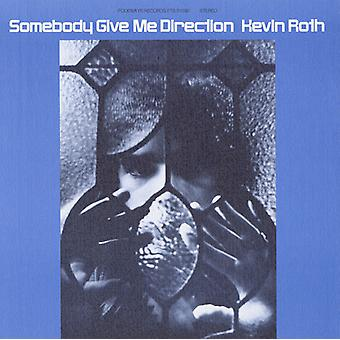 Kevin Roth - Somebody Give Me Direction [CD] USA import