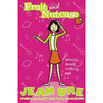 Fruit and Nutcase by Jean Ure - 9780007121533 Book