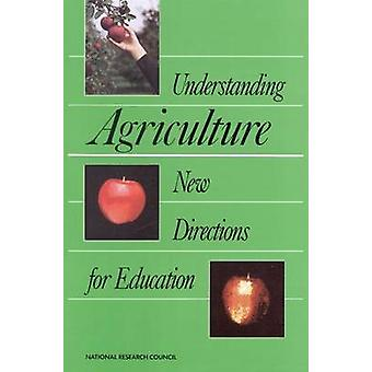 Forståelse landbrug - nye veje til uddannelse af Udvalget