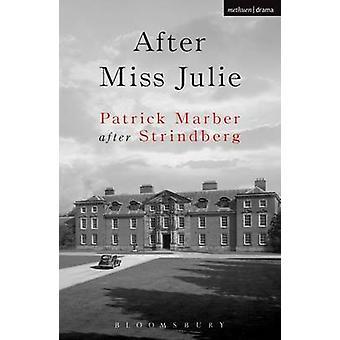 After Miss Julie by Patrick Marber - 9780413711502 Book