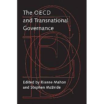 The OECD and Transnational Governance by Rianne Mahon - Stephen McBri
