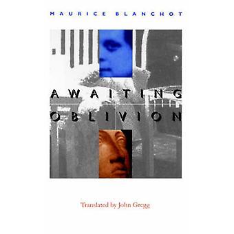 Oczekiwanie na zapomnienie (nowe wydanie) przez Maurice Blanchot - John Gregg - 97