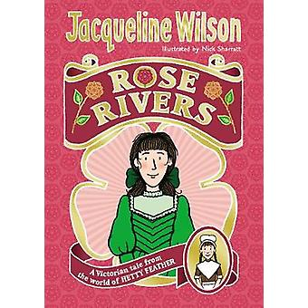 Rose Rivers by Jacqueline Wilson - 9780857535160 Book