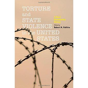 Torture and State Violence in the United States - A Short Documentary