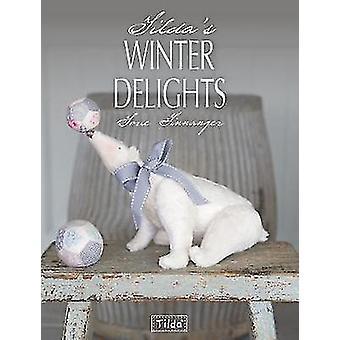 Tilda's Winter Delights by Tone Finnanger - 9781446304006 Book