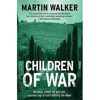 Kinder des Krieges - ein Bruno Courreges Untersuchung von Martin Walker - 9