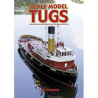 Scale Model Tugs by Tom Gorman - 9781854862556 Book