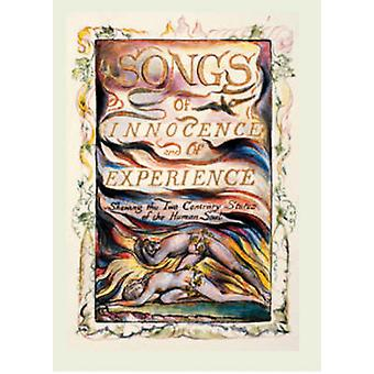 Songs of Innocence and of Experience (Facsimile edition) by William B