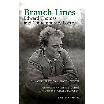Branch-lines - Edward Thomas and Contemporary Poetry by Lucy Newlyn -
