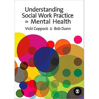 Understanding Social Work Practice in Mental Health by Victoria Coppo