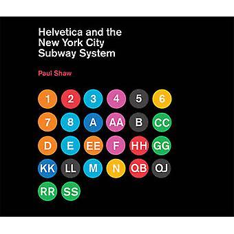 Helvetica e o sistema de metrô de Nova York - a história de True (talvez)