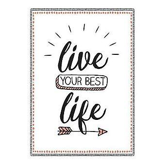 Leben Sie Ihr Beste - finden Sie Glück mit der einfachen Kraft des Gratitud