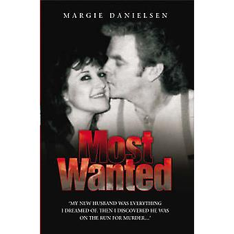Most Wanted by Margie Danielsen - 9781844545742 Book