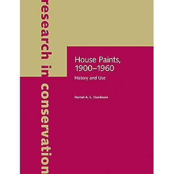 House färger - 1900 - 1960 - historia och användning av Harriet A. L. Standeven
