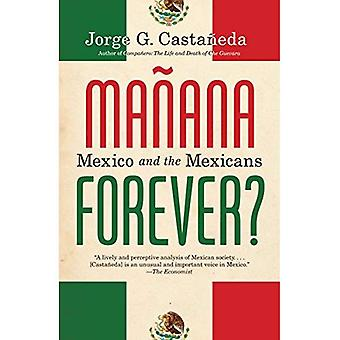Manana Forever?: Mexico and the Mexicans (Vintage)