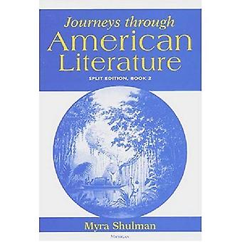 Journeys through American Literature, Split Edition Book 1, Vol. 1