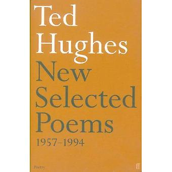 Ted Hughes - New Selected Poems 1957-1994