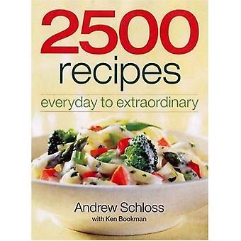 2500 recettes: tous les jours à extraordinaire