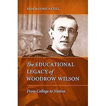 Das pädagogische Erbe von Woodrow Wilson: College, Nation