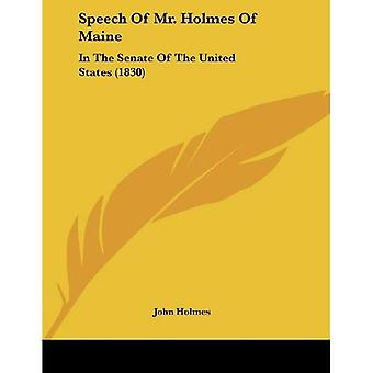 Speech of Mr. Holmes of Maine: In the Senate of the United States (1830)