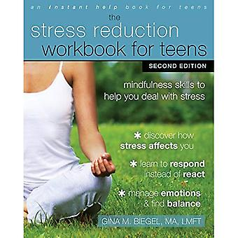 Stress minskning arbetsbok för tonåringar: Mindfulness färdigheter som hjälper dig att hantera Stress (en omedelbar hjälp bok för tonåringar)