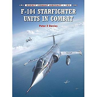 F-104 Starfighter Units in Combat  (Combat Aircraft 101)
