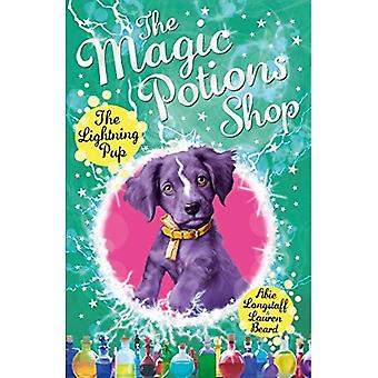 The Magic Potions Shop: The Lightning Pup - The Magic Potions Shop