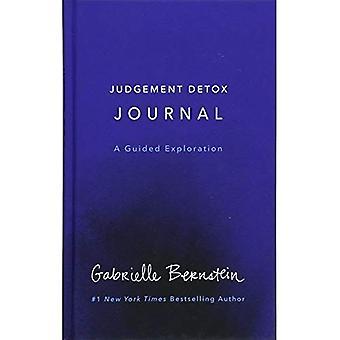 Judgement Detox Journal: A Guided Exploration