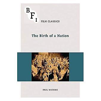 The Birth of a Nation (BFI Film Classics)