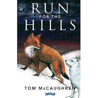 Run for the Hills (Run With The Wind)