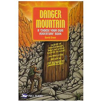 Danger Mountain: A  Choose Your Own Adventure  Book (Full Flight 2)