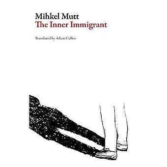 L'Immigrant intérieure