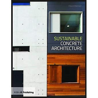 Sustainable Concrete Architecture