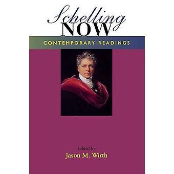 Schelling nun zeitgenössische Lesungen von Wirth & Jason M.