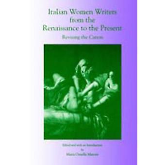 Escritores de mulheres italianas do Renascimento ao presente revisão do cânone por Marotti & Maria Ornella