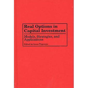 Reelle valgmuligheder i kapitalinvesteringer modeller strategier og programmer af Trigeorgis & Lenos