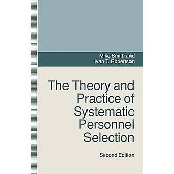 Teori och praktik på systematisk personal urval av Smith Mike