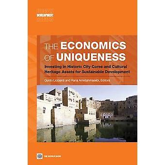 Nationalekonomin av unikhet investera i historiska staden kärnor och Kulturarvstillgångar för hållbar utveckling av Licciardi & Guido