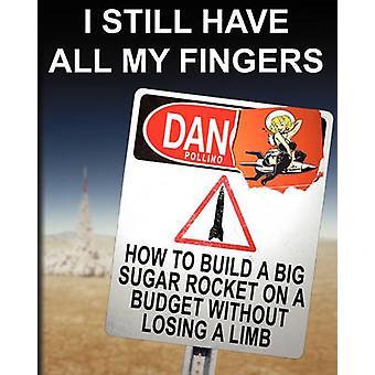 لا يزال لدى جميع أصابعي قبل بولينو آند دان