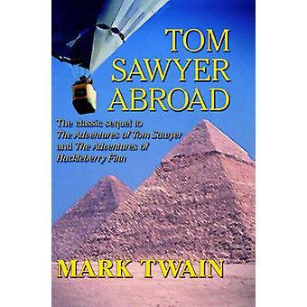 Tom Sawyer utomlands av Twain & Mark
