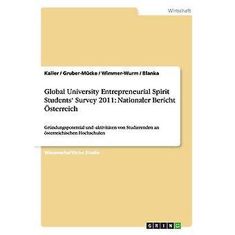 Grndungspotenzial und aktivitten von Studierenden an sterreichischen Hochschulen by Kailer