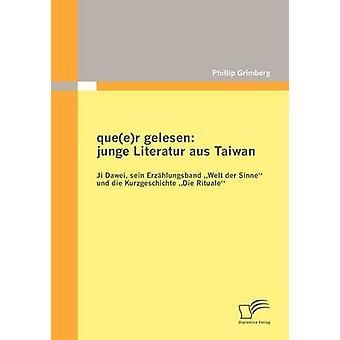queer gelesen junge Literatur aus Taiwan by Grimberg & Phillip