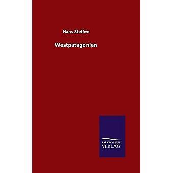 Westpatagonien by Steffen & Hans